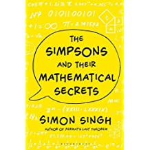 The Simpsons and Their Mathematical Secrets by Simon Singh (2014-09-25)