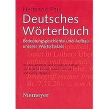 Deutsches Wörterbuch: Bedeutungsgeschichte und Aufbau unseres Wortschatzes