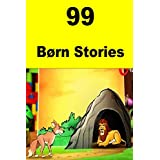 99  Børn Stories (English Edition)