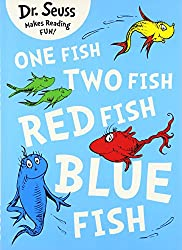 One Fish, Two Fish, Red Fish, Blue Fish (Dr. Seuss)