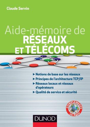 Aide-mmoire de rseaux et tlcoms (Sciences et Techniques)