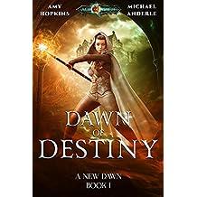 Dawn of Destiny: Age Of Magic - A Kurtherian Gambit Series (A New Dawn Book 1) (English Edition)