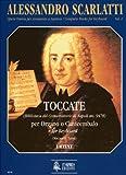 Ut Orpheus SCARLATTI ALESSANDRO - COMPLETE WORKS FOR KEYBOARD VOL.1 : TOCCATAS Partition classique Piano - instrument à clavier Clavecin