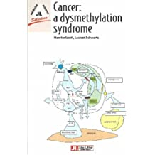 Cancer : a dysmethylation syndrome