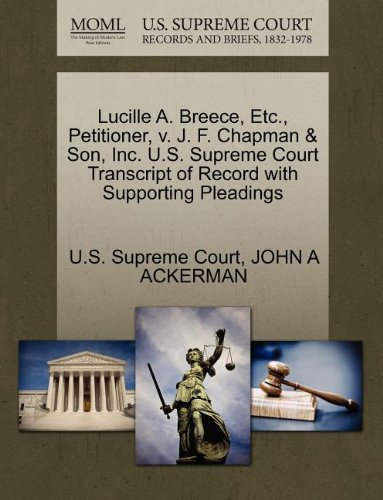 Lucille A. Breece, Etc., Petitioner, v. J. F. Chapman & Son, Inc. U.S. Supreme Court Transcript of Record with Supporting Pleadings