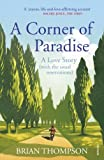A Corner of Paradise: A love story (with the usual reservations)