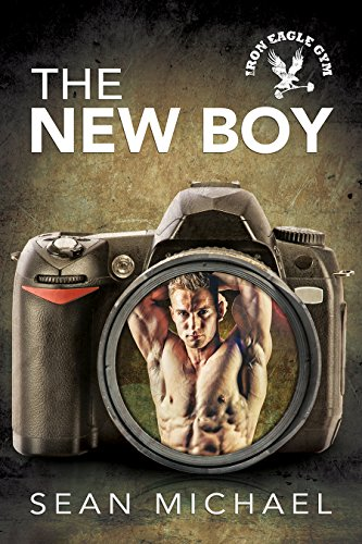 the-new-boy-iron-eagle-gym-book-1-english-edition