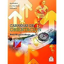 Carreras de orientación (Color): Guía de aprendizaje (Deportes nº 67)