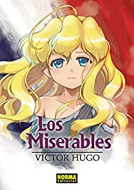 Los Miserables de Victor Hugo par Crystal Silvermoon