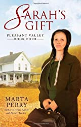 Sarah's Gift: Pleasant Valley Book Four by Marta Perry (2011-03-01)