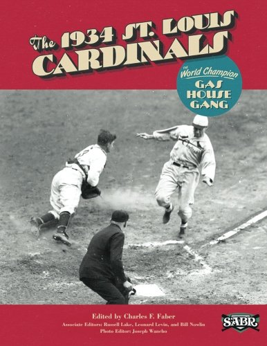 Louis Cardinals Jack (The 1934 St. Louis Cardinals: The World Champion Gas House Gang (The SABR Digital Library))