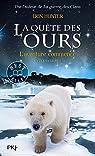 La quête des ours - Cycle 1, tome 1 : L'aventure commence par Hunter