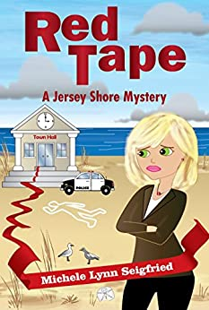Red Tape (Jersey Shore Mystery Series Book 1) by [Seigfried, Michele Lynn]