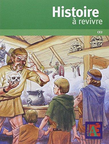 Histoire  revivre CE2 + DVD-Rom