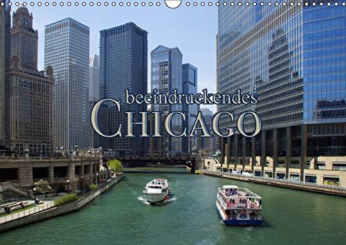 beeindruckendes Chicago (Wandkalender 2019 DIN A3 quer): Chicago ist überraschend (Monatskalender, 14 Seiten ) (CALVENDO Orte)