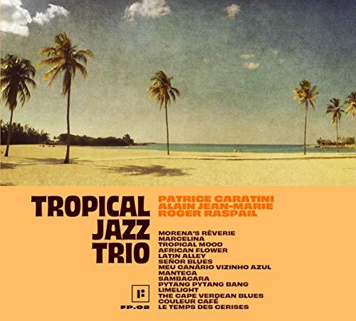 Tropical Jazz Trio / Tropical Jazz Trio |