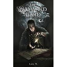 The Wayward Bard (World of Chains Book 1)