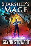 Starship's Mage: Omnibus by Glynn Stewart
