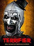 Terrifier: Ein wirklich böser Clown