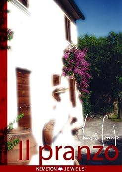 IL PRANZO (Narrativa Vol. 1) di [Corrado, Maurizio]