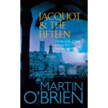 Jacquot and the Fifteen