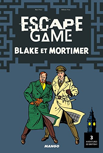 Escape Game Blake et Mortimer par Rémi Prieur