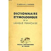 Dictionnaire Etymologique de la Langue Francaise (Deuxieme edition)