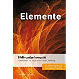 Bildimpulse Feuer, Wasser, Luft und Erde: Über 50 Fotokarten für Motivation und Coaching. Mit Anleitung