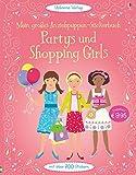 Mein großes Anziehpuppen-Stickerbuch: Partys und Shopping Girls