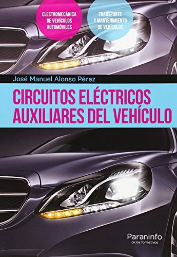 Circuitos eléctricos auxiliares del vehículo por JOSE MANUEL ALONSO PEREZ