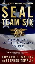 Seal Team Six: Memoirs of an Elite Navy Seal Sniper