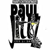 Sweet (Like Bear Meat) [Explicit]