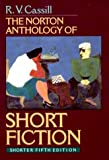 The Norton Anthology of Short Fiction by R. V. Cassill (1995-12-30)