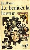 Le bruit et la fureur / Faulkner - Culture plus
