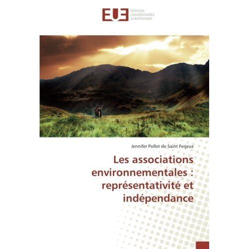 Les associations environnementales : representativite et independance