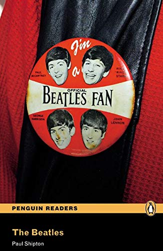 Penguin Readers 3: The Beatles Book & MP3 Pack (Pearson English Graded Readers) - 9781447925354 por Paul Shipton