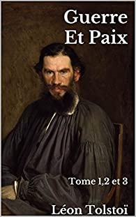 Guerre et paix: Intégrale par Léon Tolstoï