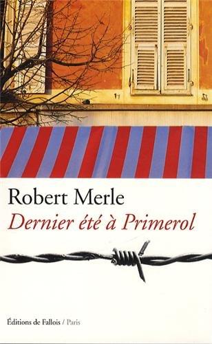 Dernier été à Primerol par Robert Merle