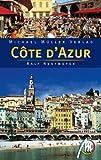Côte d`Azur: Reisehandbuch mit vielen praktischen Tipps - Ralf Nestmeyer