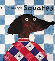 Squares (Silly Shapes Series)