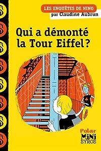 """Afficher """"Les enquêtes de Nino<br /> Qui a démonté la tour Eiffel ?"""""""