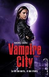 Vampire City, Tome 7 - Pleins feux sur Morganville