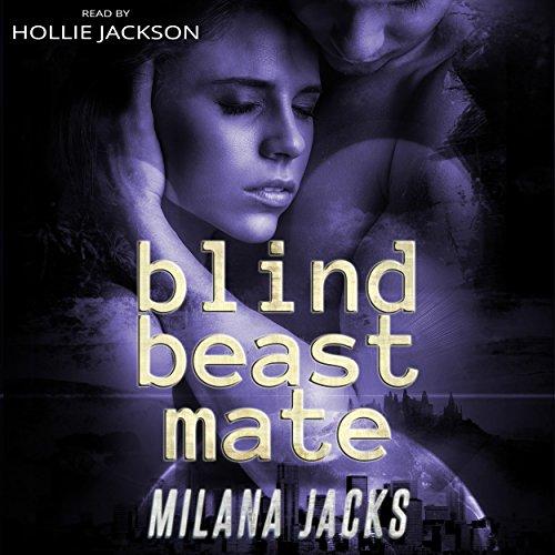 Blind Beast Mate: Dystopian Adult Fairy Tale