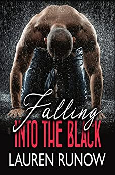Falling into the Black by [Runow, Lauren]