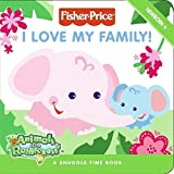 Fisher-Price: I Love My Family!