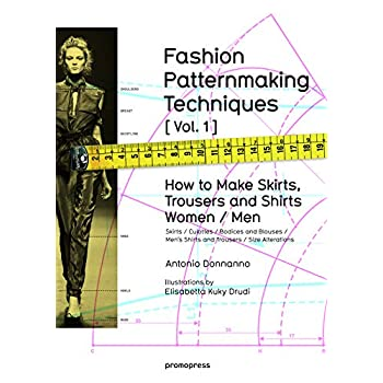 Fashion patternmaking techniques - tome 1 (01)