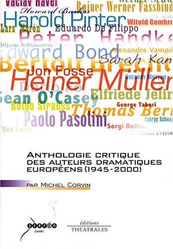 Anthologie critique des auteurs dramatiques européens par Michel Corvin