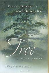 Tree: A Life Story by David Suzuki (2004-09-16)