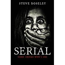 Serial: A Supernatural Serial Killer Story