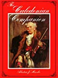 The Caledonian Companion / The Fiddler's Companion: A Collection of Scottish Fiddle Music and Guide to Its Performance